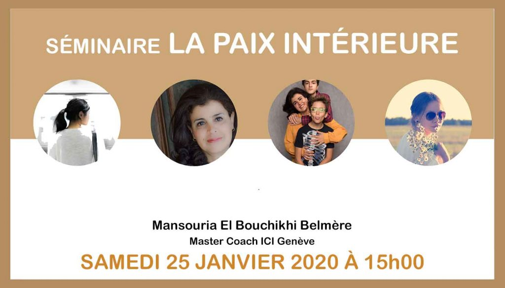 """SAMEDI 25 JANVIER 2020 à 15:00 à RABAT  Séminaire """"La Paix Intérieure"""""""