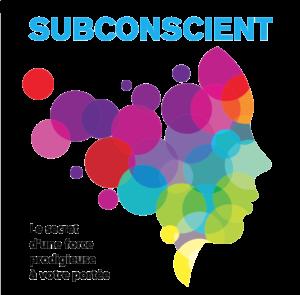 Subconscient la Puissance Intérieure